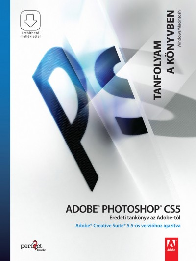 Adobe.Photoshop.CS5.Tanfolyam.a.konyvben.2011.eBOOk-digIT