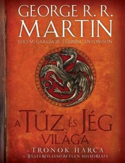 George R. R. Martin - A tűz és jég világa