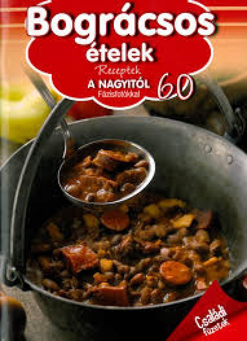 Liptai Zoltán - Bográcsos ételek