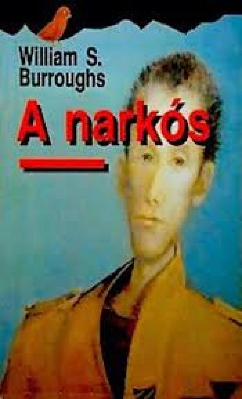 William S. Burroughs - A narkós