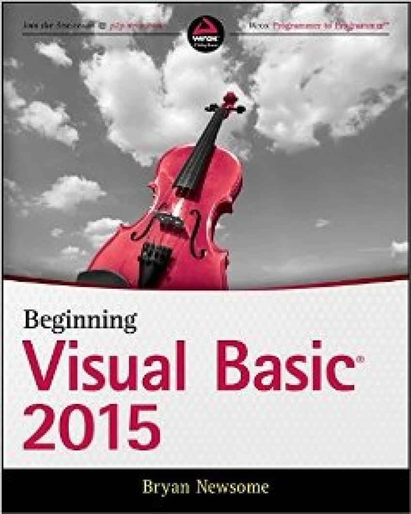 Bryan Newsome - Beginning Visual Basic 2015