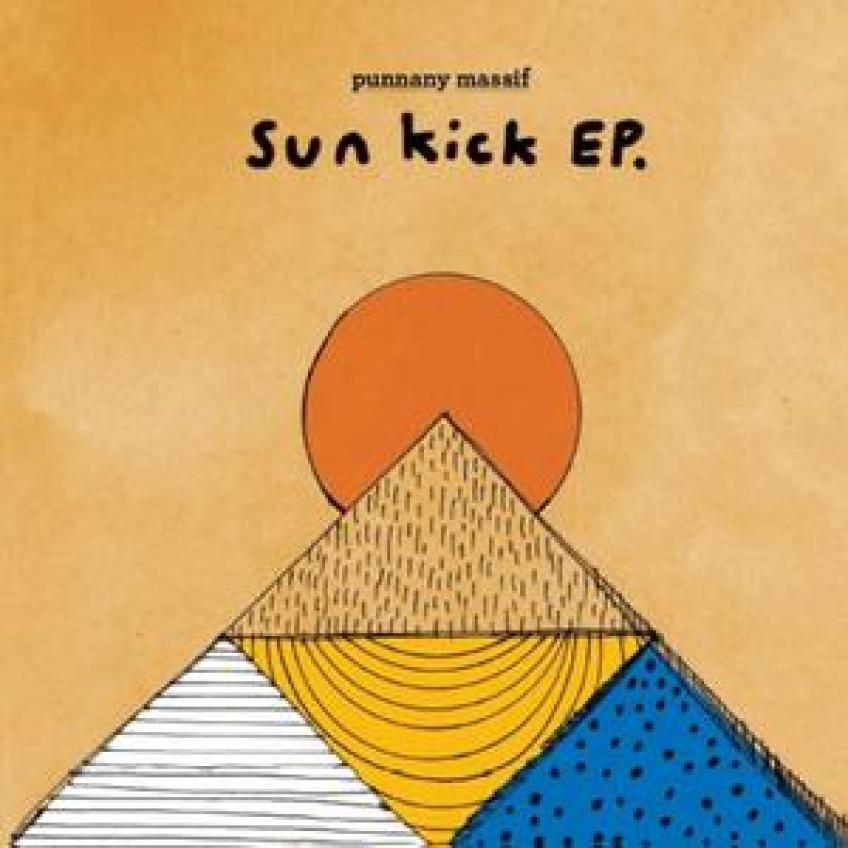 Punnany Massif - Sun Kick EP