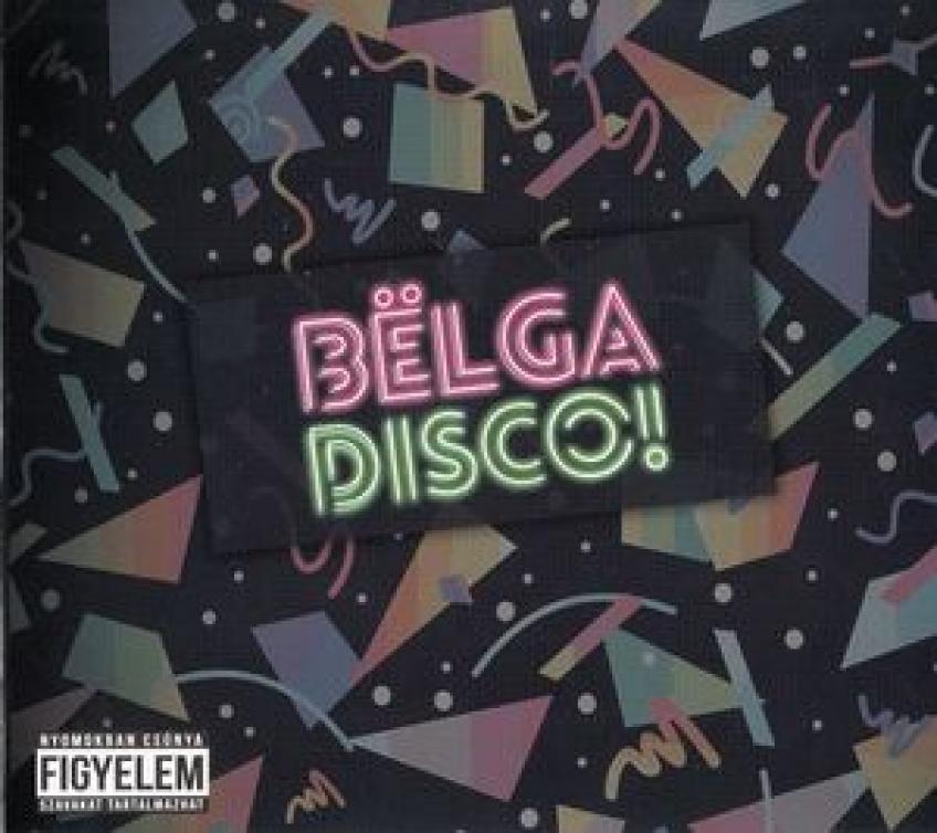 Bëlga – Disco!