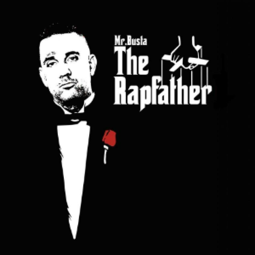 Mr.Busta - The Rapfather, Vol. 1