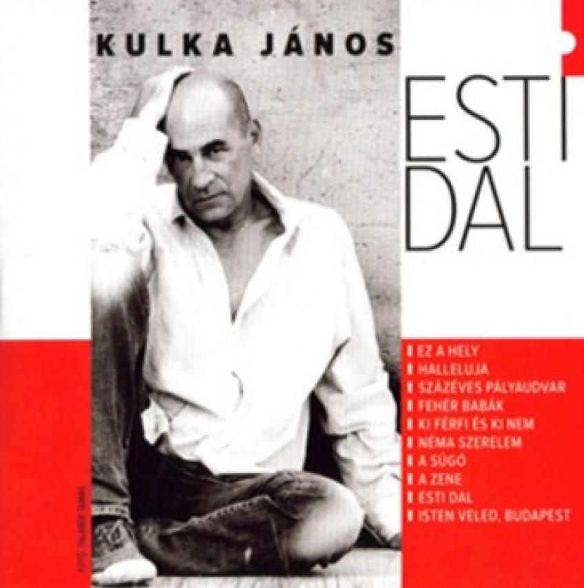Kulka János - Esti Dal