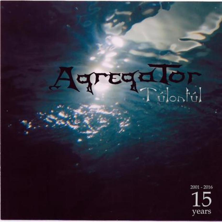 Agregator - Túlontúl (2016)