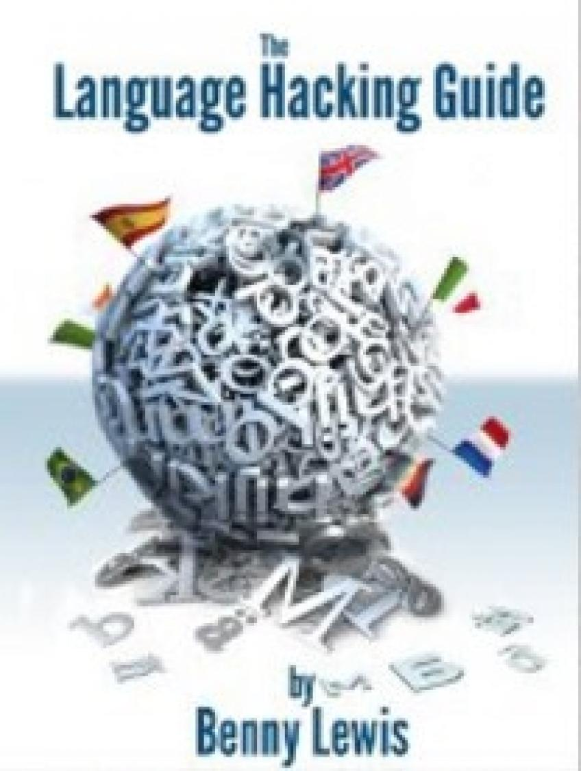 Benny Lewis - Language Hacking Guide