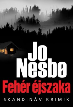 Jo Nesbo - Fehér Éjszaka