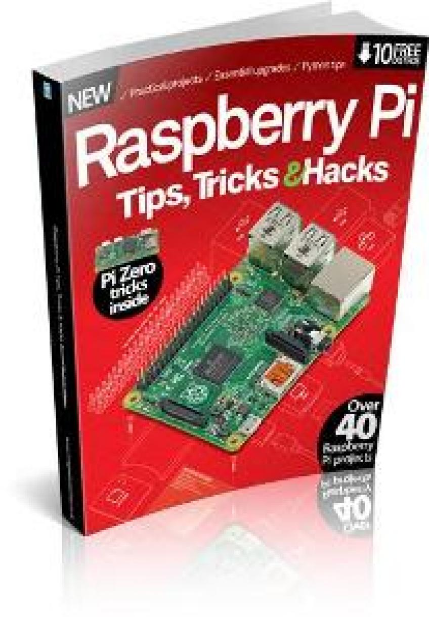 Raspberry Pi Tips, Tricks & Hacks