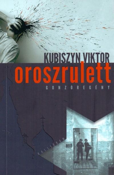 Kubiszyn Viktor - Oroszrulett