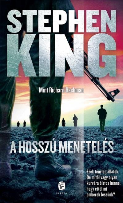 Stephen King - A Hosszú Menetelés