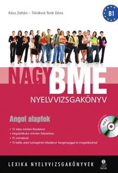 Törökné Tenk Dóra, Kész Zoltán - Nagy BME nyelvvizsgakönyv - Angol alapfok