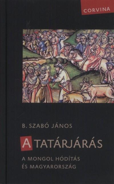 B. Szabó János - A tatárjárás
