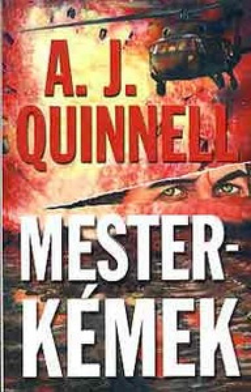 A. J. Quinnell - Mesterkémek