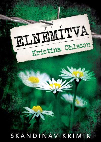 Kristina Ohlsson - Elnémítva