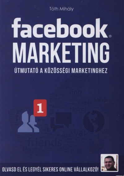 Tóth Mihály - Facebook marketing