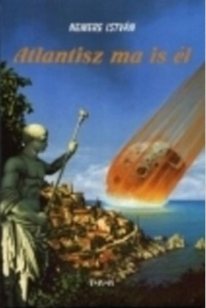 Nemere István - Atlantisz ma is él