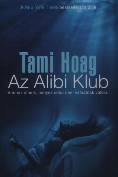 Tami Hoag - Az Alibi Klub