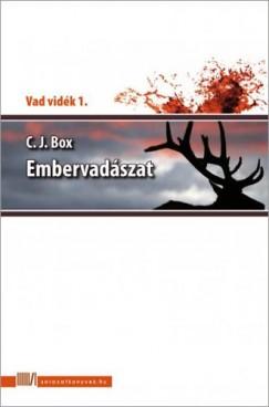 C. J. Box - Embervadászat