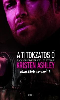 Kristen Ashley - A titokzatos Ő