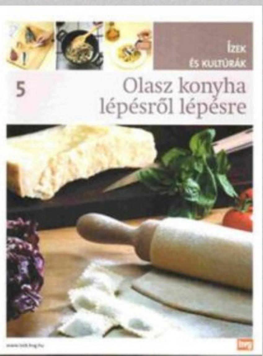 Various Authors - Olasz konyha lépésről lépésre