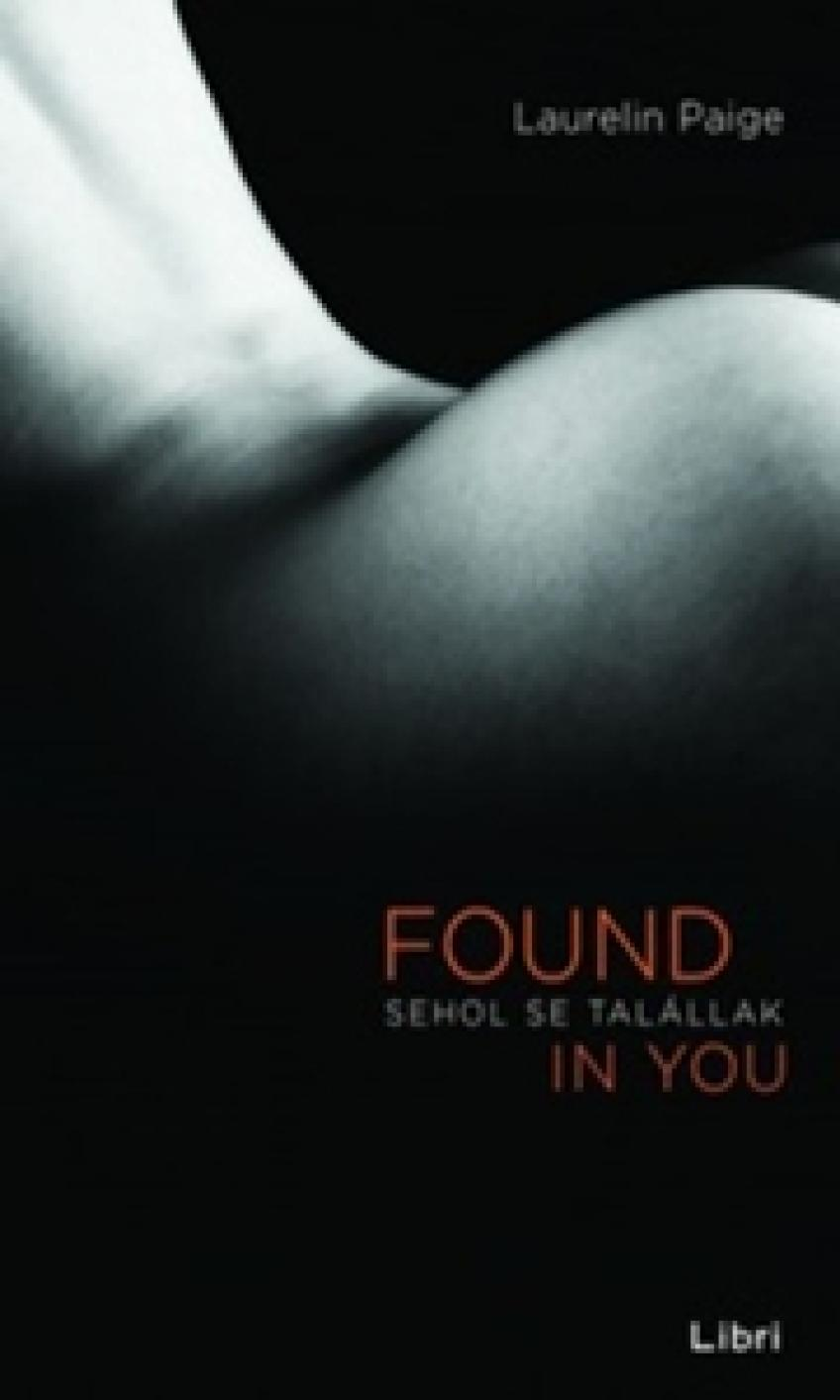 Laurelin Paige - Sehol se talállak - Found in You