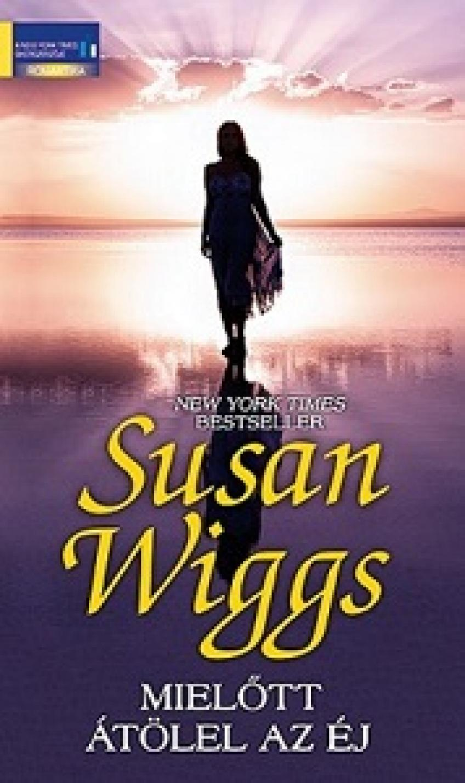 Susan Wiggs - Mielõtt átölel az éj