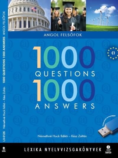 Némethné Dr. Hock Ildikó, Kész Zoltán - 1000 Questions 1000 Answers