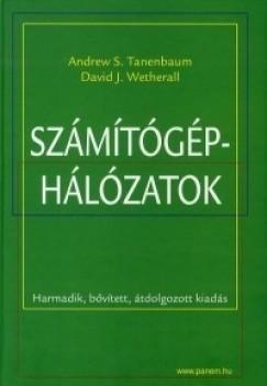 Andrew S. Tanenbaum, David J. Wetherall - Számítógép-hálózatok