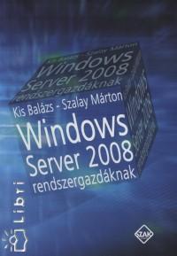 Windows.Server.2008.rendszergazdaknak.2008.eBOOk-digIT