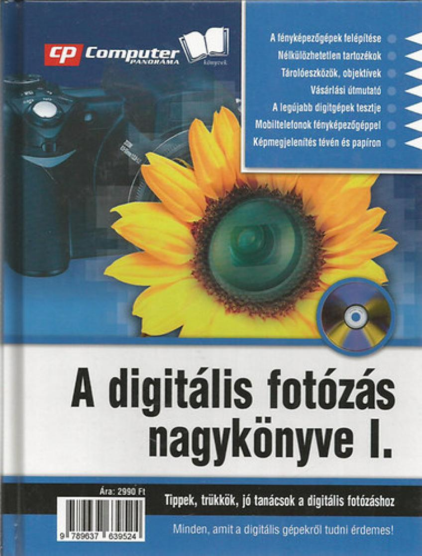 A digitális fotózás nagykönyve I.
