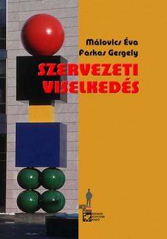 Málovics Éva - Szervezeti viselkedés I.
