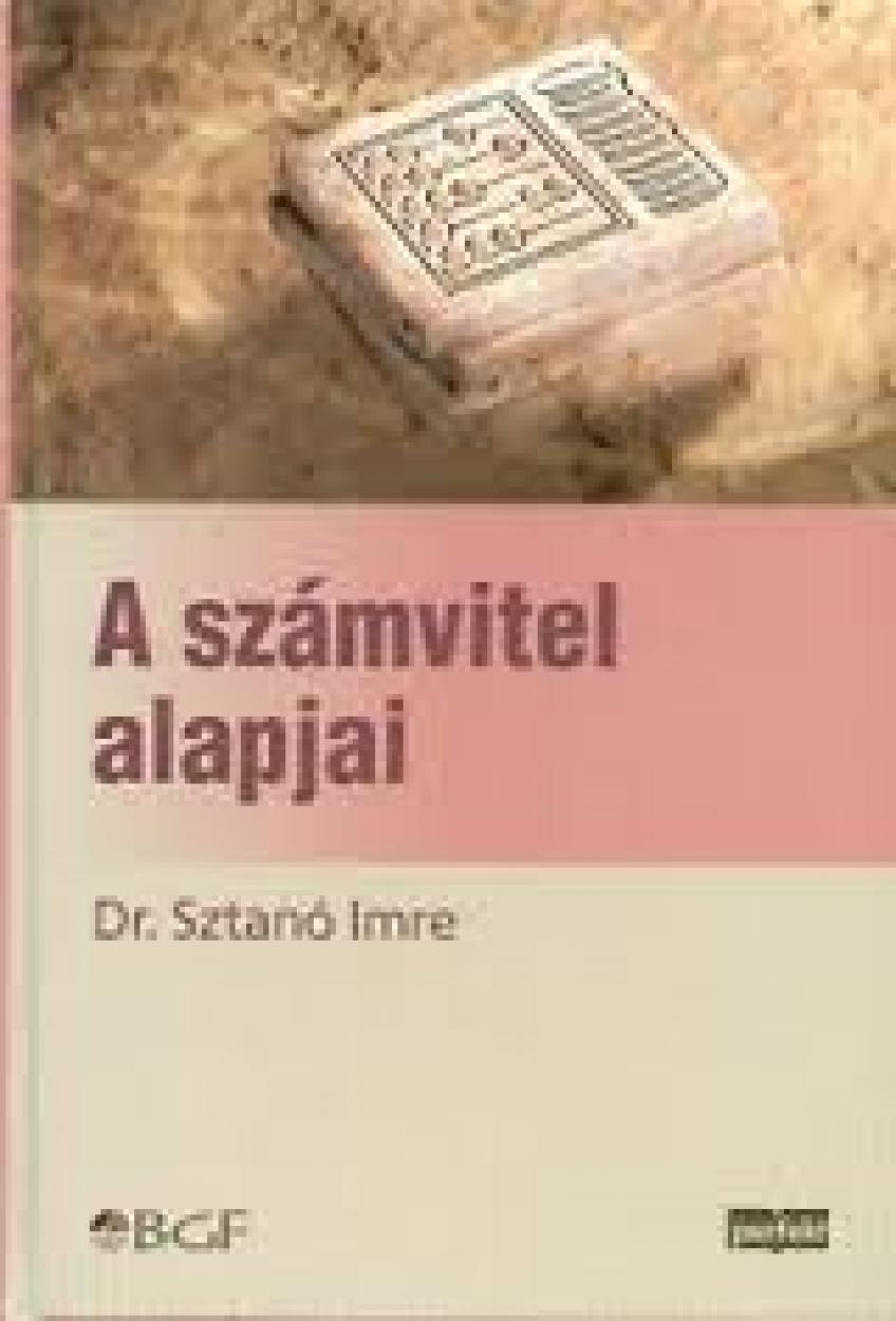 Dr. Sztanó Imre - A számvitel alapjai