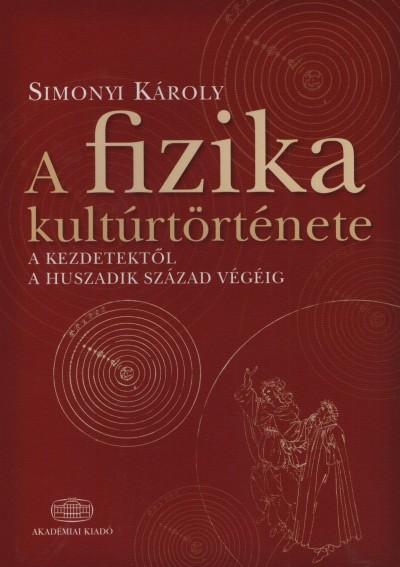 Simonyi Károly - A fizika kultúrtörténete