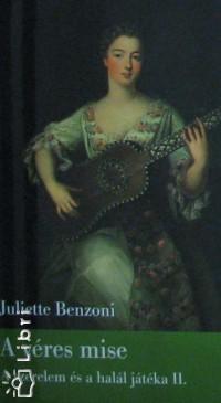 Juliette Benzoni - A véres mise