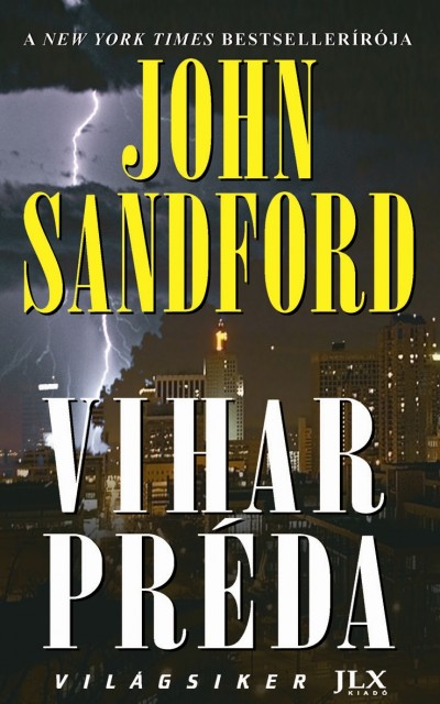 John Sandford - Vihar préda
