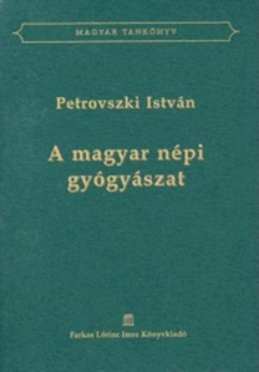 Petrovszki István - A magyar népi gyógyászat