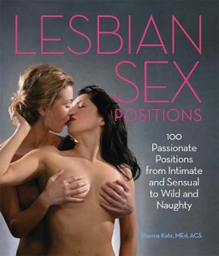 Shanna Katz - Lesbian Sex Positions