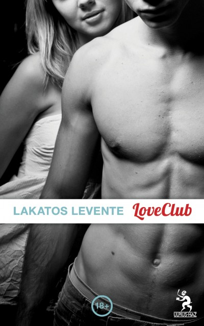 Lakatos.Levente.LoveClub.2011.HUN.MOBI.eBook