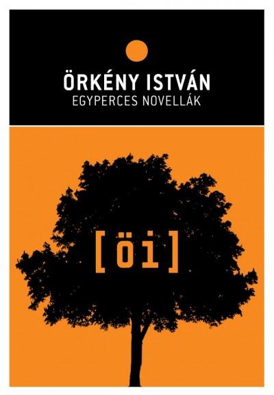 Örkény István - Egyperces novellák