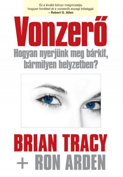 Ron Arden, Brian Tracy - Vonzerő