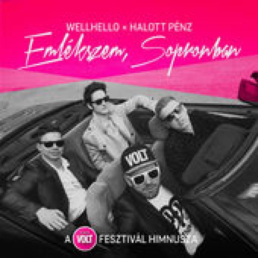 Wellhello, Halott Pénz - Emlékszem Sopronban - Single