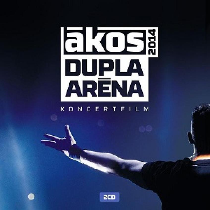 Ákos - Dupla Aréna 2014