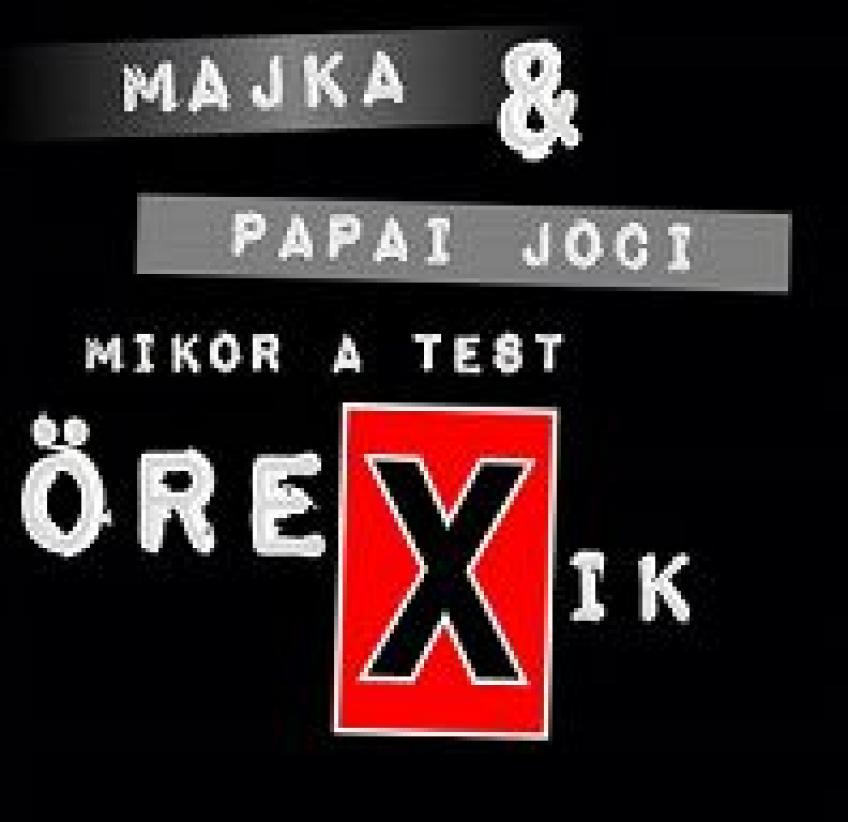 Majka, Pápai Joci - Mikor a test örexik - Single