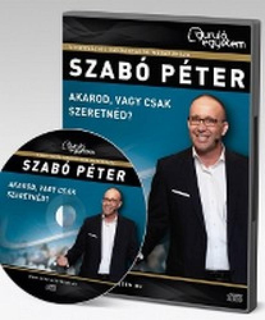 Szabó Péter - Akarod vagy csak szeretnéd?