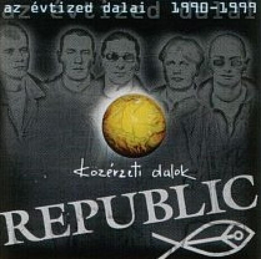 Republic - Az évtized dalai