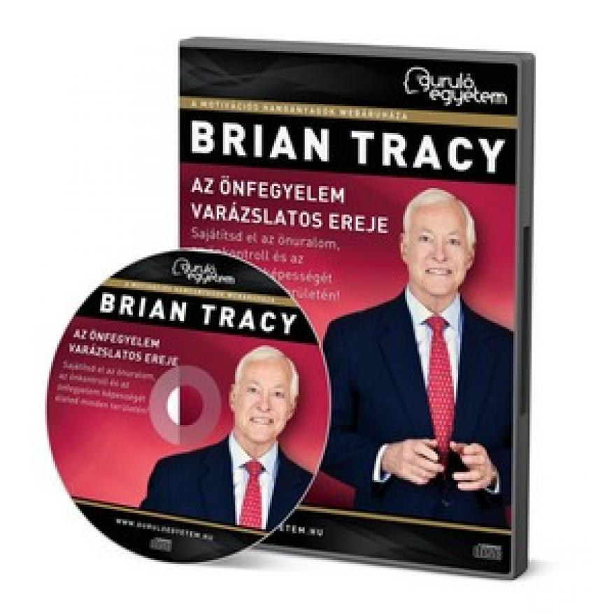 Brian Tracy - Az önfegyelem varázslatos ereje