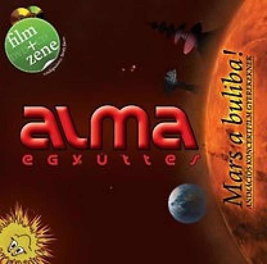 Alma együttes - Mars a buliba!