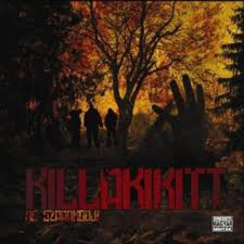 Killakikitt - Ne Szarakodj