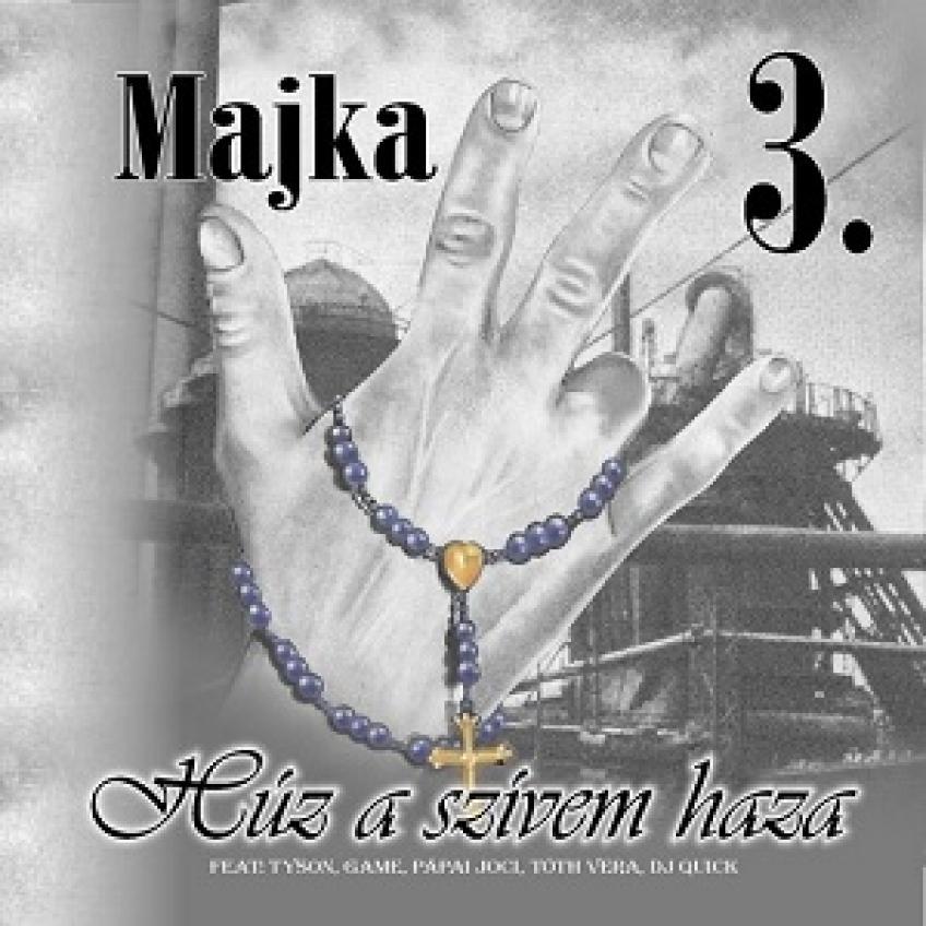 Majka - 3. Húz a szívem haza